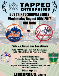 AUGUST 16 Tapped Enterprises LI Beer Bus to Citifield